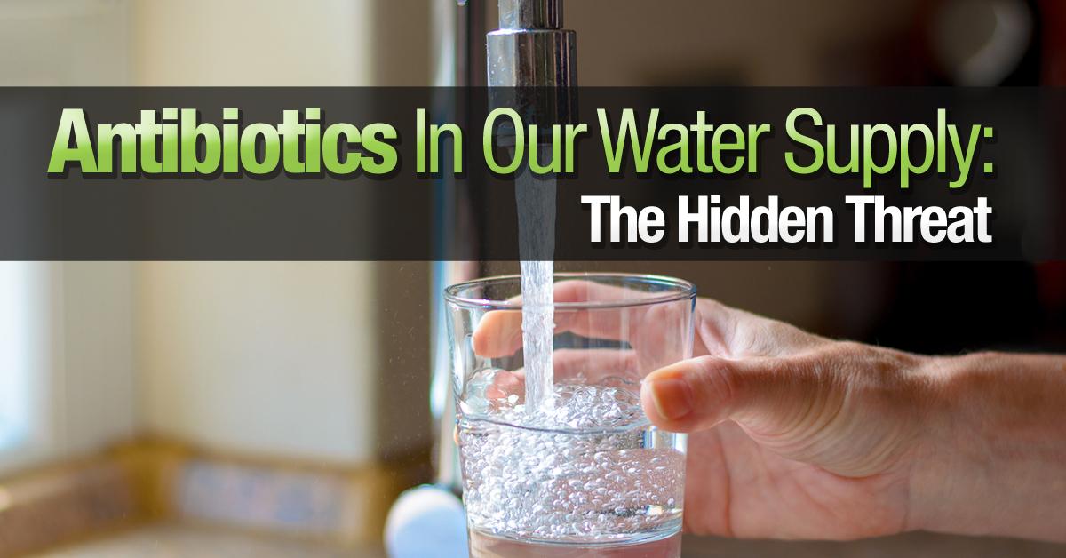 Antibiotics In The Water Supply